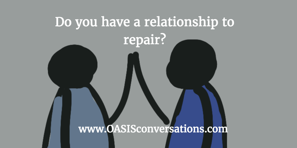 Work to Repair Relationships When Possible