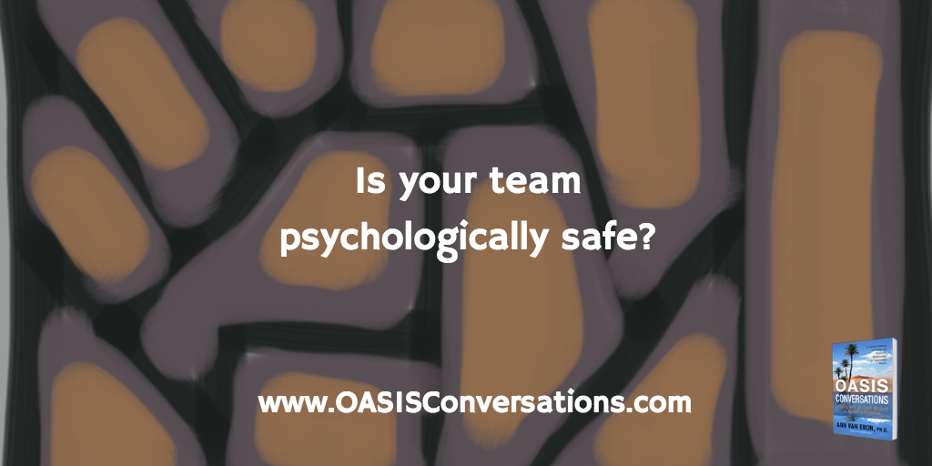 Are You Creating Psychological Safety with your Team?